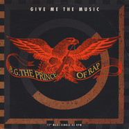 B.G. The Prince Of Rap - Give Me The Music