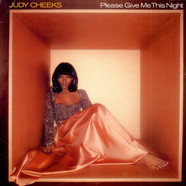 Judy Cheeks - Please Give Me This Night