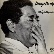 The Dizzy Gillespie 6 - Dizzy's Party