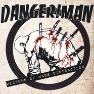 Danger!Man - Weapons Of Mass Distraction