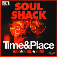V.A. - Soul Shack - Time & Place