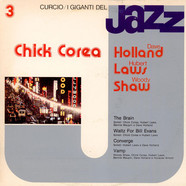 Chick Corea, Dave Holland, Hubert Laws, Woody Shaw - I Giganti Del Jazz Vol. 3