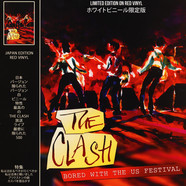 Clash, The - Bored With The Us Festival Red Vinyl Edition
