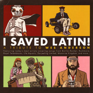 V.A. - I Saved Latin! A Tribute To Wes Anderson