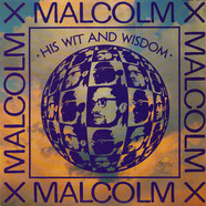 Malcolm X - His Wit and Wisdom