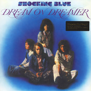 Shocking Blue - Dream On Dreamer