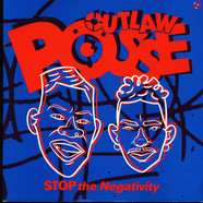 Outlaw Posse - Stop The Negativity