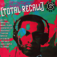 Supercat, Charlie Chaplin, Barrington Levy, Tenor Saw, Etc. - Total Recall 6: George Phang Productions