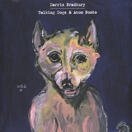 Darrin Bradbury - Talking Dogs & Atom Bombs