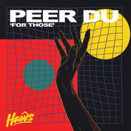Peer Du - For Those EP
