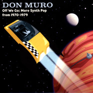 Don Muro - Off We Go: More Synth Pop From 1970-1979 Yellow Vinyl Edition
