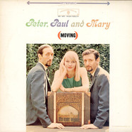 Peter, Paul & Mary - (Moving)