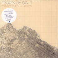 Paul Smith (6) & Peter Brewis - Frozen By Sight