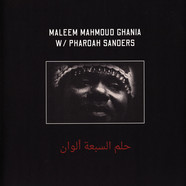 Maleem Mahmoud Ghania & Pharoah Sanders - The Trance Of Seven Colors