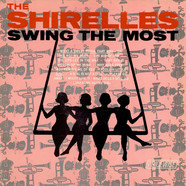 Shirelles, The - Swing The Most