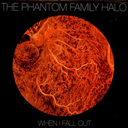 Phantom Family Halo, The - When I Fall Out