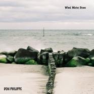 Don Philippe - Wind, Water, Stone Black Vinyl Edition