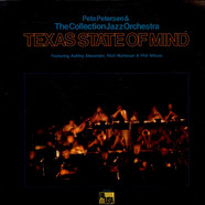 Pete Petersen & The Collection Jazz Orchestra Featuring Ashley Alexander, Rich Matteson & Phil Wilson - Texas State Of Mind