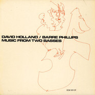 Dave Holland / Barre Phillips - Music From Two Basses