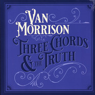 Van Morrison - Three Chords And The Truth Silver Vinyl Edition