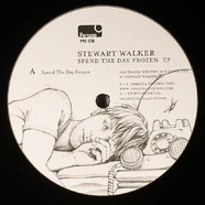 Stewart Walker - Spend The Day Frozen EP