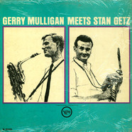 Gerry Mulligan / Stan Getz - Gerry Mulligan Meets Stan Getz