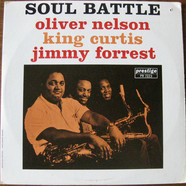 Oliver Nelson, King Curtis, Jimmy Forrest - Soul Battle