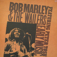 Bob Marley & The Wailers - Early Music