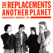 Replacements, The - Another Planet