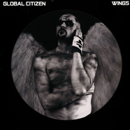 Global Citizen - Wings Picture Disc Edition