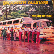 The Brooklyn Allstars - I've Got My Ticket