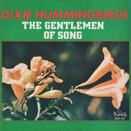 The Dixie Hummingbirds - The Gentlemen Of Song
