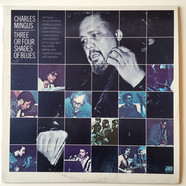 Charles Mingus - Three Or Four Shades Of Blues