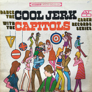 The Capitols - Dance The Cool Jerk With The Capitols