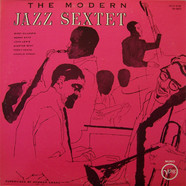 Modern Jazz Sextet, The, Featuring Dizzy Gillespie, Sonny Stitt, John Lewis, Skeeter Best, Percy Heath & Charlie Persip - The Modern Jazz Sextet