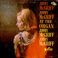 Jimmy McGriff - At The Organ