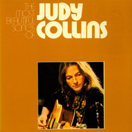 Judy Collins - The Most Beautiful Songs Of Judy Collins