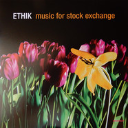 Ethik - Music For Stock Exchange