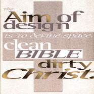 Aim Of Design Is To Define Space, The - Clean Bible Dirty Christ Clear Vinyl Edition