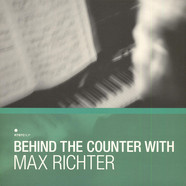 Max RichterVarious - Behind The Counter With