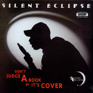 Silent Eclipse - Don't Judge A Book By It's Cover