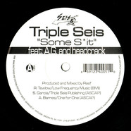Triple Seis - Some Shit