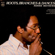 Ronnie Mathews - Roots, Branches & Dances