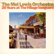 The Mel Lewis Orchestra - 20 Years At The Village Vanguard