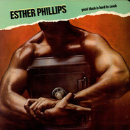 Esther Phillips - Good Black Is Hard To Crack
