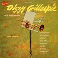 Dizzy Gillespie And His Orchestra - Dizzy Gillespie