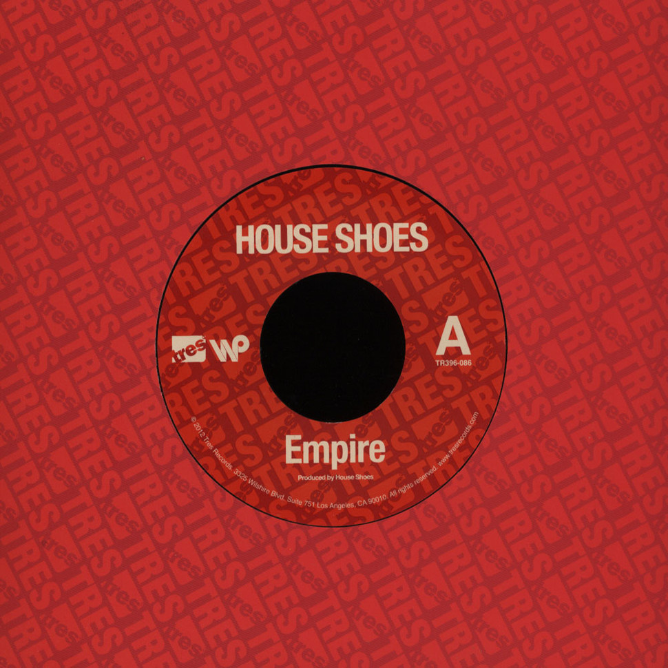 House Shoes - Empire / The Locusts