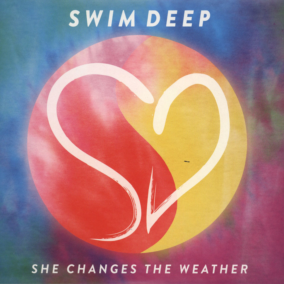 Swim Deep - She Changes The Weather