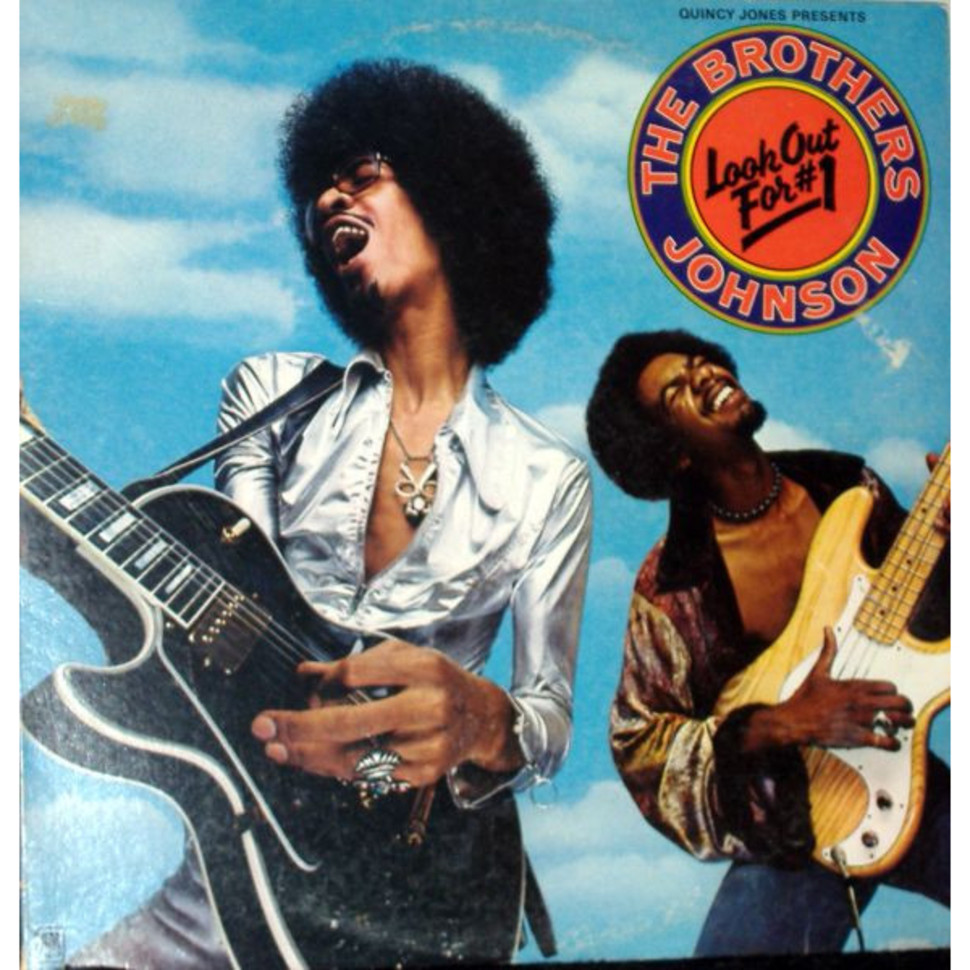 Brothers Johnson - Look Out For #1