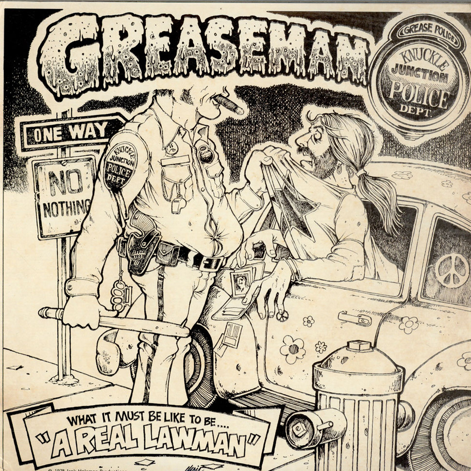 """Greaseman - What It Must Be Like To Be """"A Real Lawman"""""""
